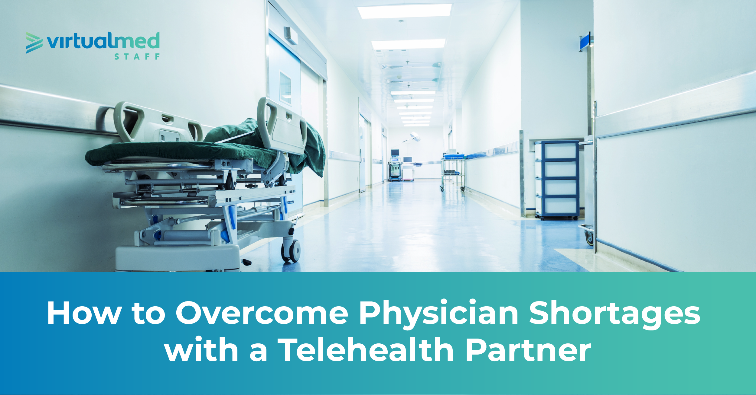 VMS-Blog-Overcome-Physician-Shortages-040720v3.png