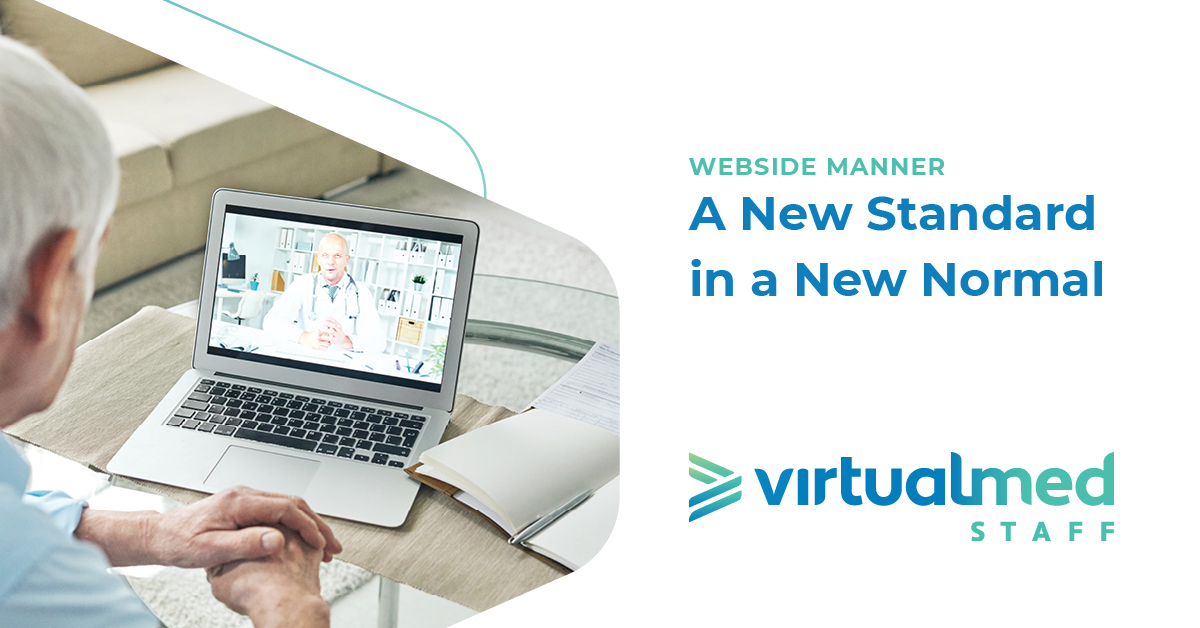 Webside Manner: A New Standard in a New Normal